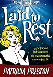 Laid to Rest: Short Story (Humor & Happy Endings)