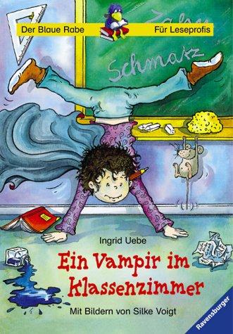 Leserabe. Ein Vampir im Klassenzimmer. Schulausgabe. 3. Lesestufe, ab 3. Klasse (Leserabe - Schulausgabe in Broschur)