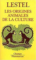 Les Origines animales de la culture