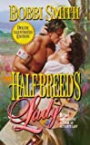 Half-Breed's Lady, Bobbi Smith, 0843944366