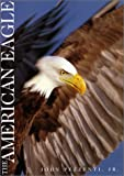 The American Eagle, John Pezzenti, 0670884480