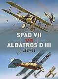 SPAD VII vs Albatros D III: 1917–18 (Duel)