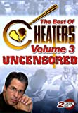 The Best of Cheaters Uncensored Volume 3
