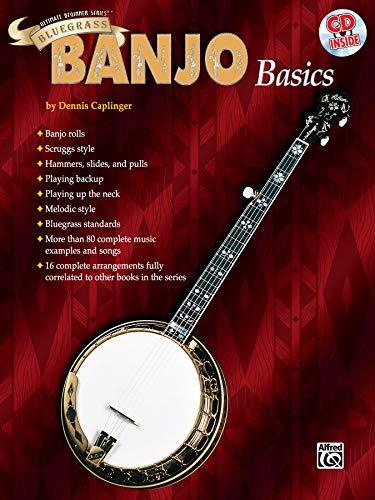 Ultimate Beginner Bluegrass Banjo Basics: Book & CD (The Ultimate Beginner Series)
