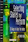 Selecting Shares That Perform, Richard Koch, 0273626876