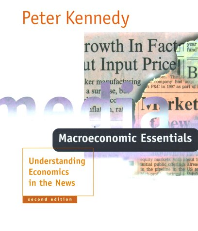 Macroeconomic Essentials - 2nd Edition: Understanding Economics in the News