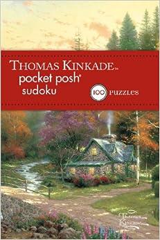 Thomas Kinkade Pocket Posh Sudoku 2: 100 Puzzles