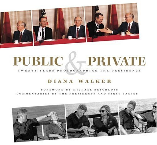 Public and Private: Twenty Years Photographing the Presidency