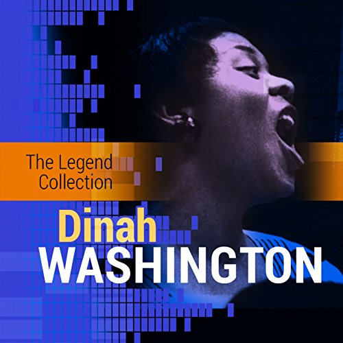 The Legend Collection: Dinah W...