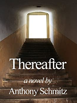 Thereafter by [Schmitz, Anthony]
