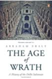 The Age of Wrath: A History of the Delhi Sultanate