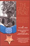 img - for The Grunt Padre: Father Vincent Robert Capodanno, Vietnam, 1966-1967 book / textbook / text book