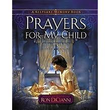 Prayers for My Child: A Keepsake Memory Book