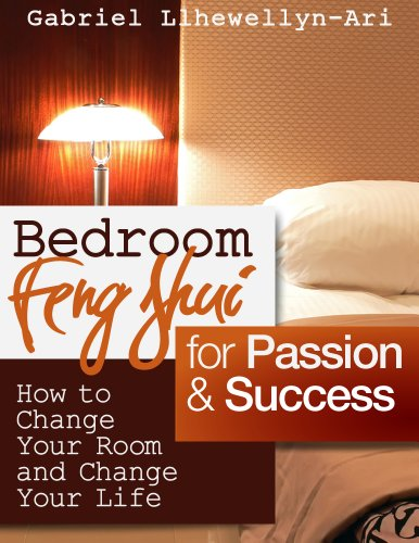 Cheap  Bedroom Feng Shui for Passion and Success: How to Change Your Room..