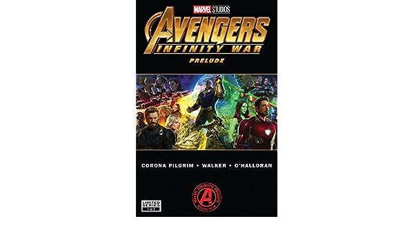 Marvels Avengers: Infinity War Prelude (2018) #1 (of 2 ...
