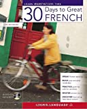 30 Days to Great French, Jenny Barriol and Living Language Staff, 1400023521