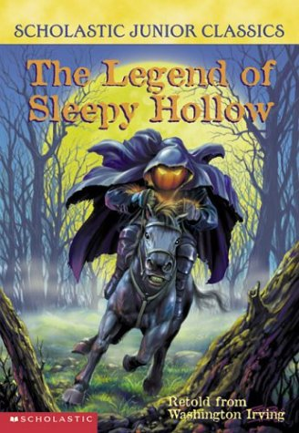The Legend Of Sleepy Hollow (Scholastic Junior Classics) (Junior Scholastic)