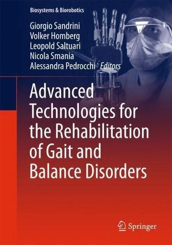 !B.E.S.T Advanced Technologies for the Rehabilitation of Gait and Balance Disorders (Biosystems & Biorobotics [Z.I.P]