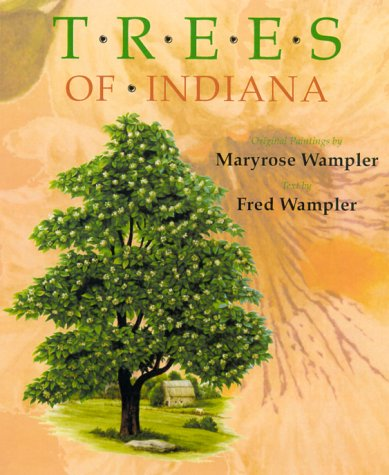 Trees of Indiana: Original Paintings by Maryrose Wampler