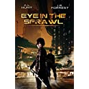 Eye On The Sprawl: Dystopia Espionage Thriller