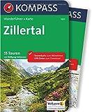 Zillertal: Wanderführer mit Extra-Tourenkarte 1:50.000, 55 Touren, GPX-Daten zum Download (KOMPASS-Wanderführer, Band 5631)
