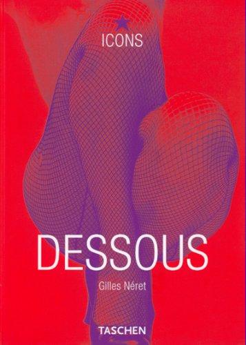 Price comparison product image Dessous: Lingerie as Erotic Weapon (TASCHEN Icons Series) (German Edition)