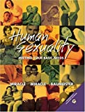 img - for Human Sexuality: Meeting Your Basic Needs by Tina S. Miracle (2002-02-25) book / textbook / text book