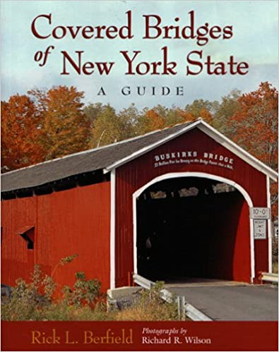 Covered Bridges of New York State: A Guide