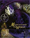 img - for Myths and Legends of the World book / textbook / text book