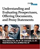 Understanding and Evaluating Prospectuses, Offering Documents, and Proxy Statements, Robinson, Thomas and Schulte, David, 0975344862