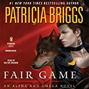 Fair Game: Alpha and Omega | Patricia Briggs