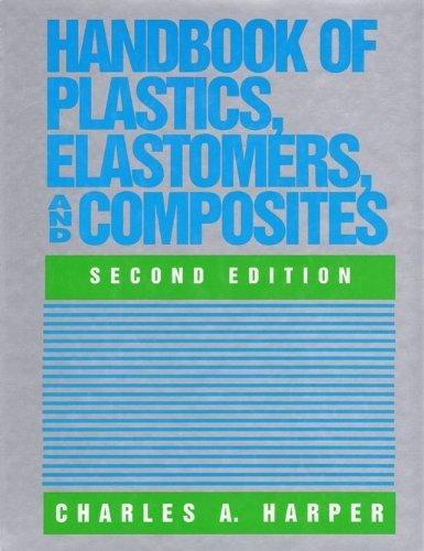 Handbook of Plastics, Elastomers, and Composites