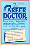 The Career Doctor, Neil M. Yeager, 0471544965