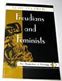 Freudians and Feminists, Kurzweil, Edith, 0813314216