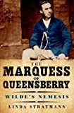 The Marquess of Queensberry, Linda Stratmann, 0300173806