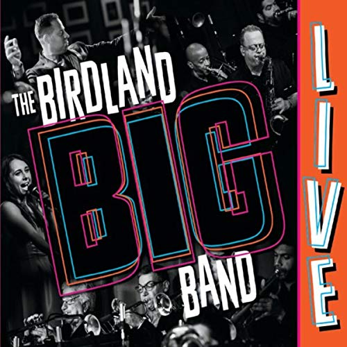 The Birdland Big Band (Live) ()