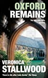 Front cover for the book Oxford Remains by Veronica Stallwood
