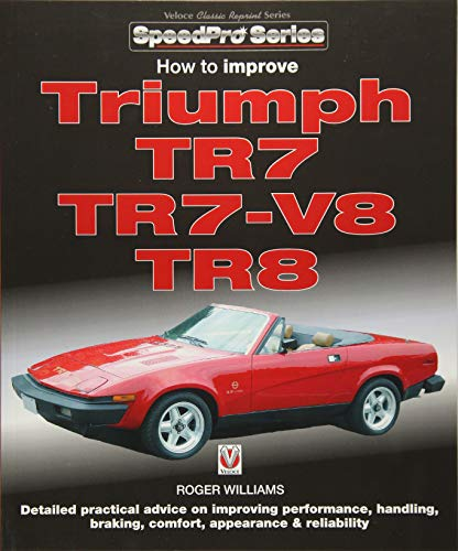 How to Improve Triumph TR7, TR7-V8 & TR8 (SpeedPro Series)