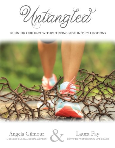 Untangled: Running our Race without Being Sidelined by Emotions