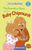 The Berenstain Bears and the Baby Chipmunk, Stan Berenstain, Jan Berenstain, 0060584130