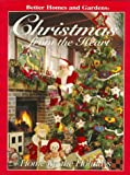 Better Homes and Gardens Christmas from the Heart, Better Homes and Gardens Editors, 0696204347