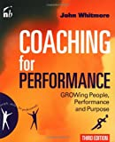 Coaching for Performance, John Whitmore, 1857883039