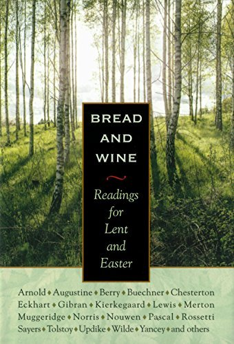 Download Bread and Wine: Readings for Lent and Easter ebook