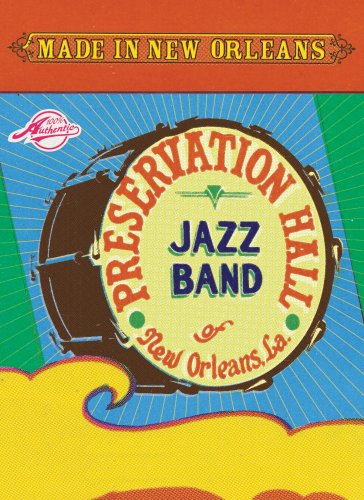 Made in New Orleans: Preservation Hall by Preservation Hall