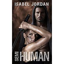 Semi-Human: (an adult paranormal romance) (Harper Hall Investigations Book 2)