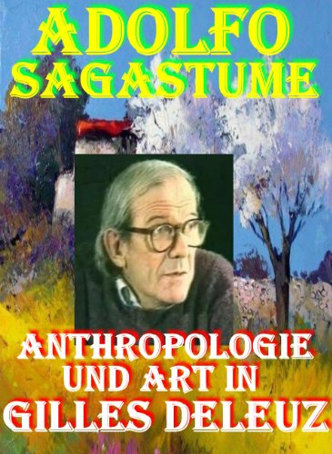Anthropologie und Art in Gilles Deleuz