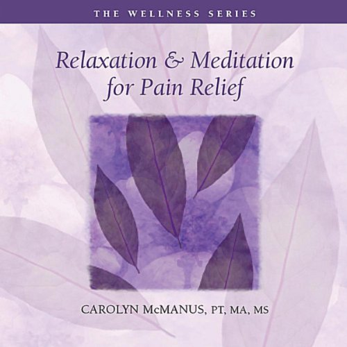 Relaxation & Meditation for Pain Relief