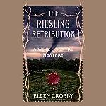 The Riesling Retribution | Ellen Crosby
