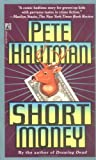 Short Money, Pete Hautman, 0671003038