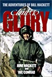Climb to Glory, June Hackett and Ric Conrad, 0971072426